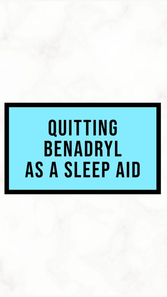 Quitting Benadryl Pint